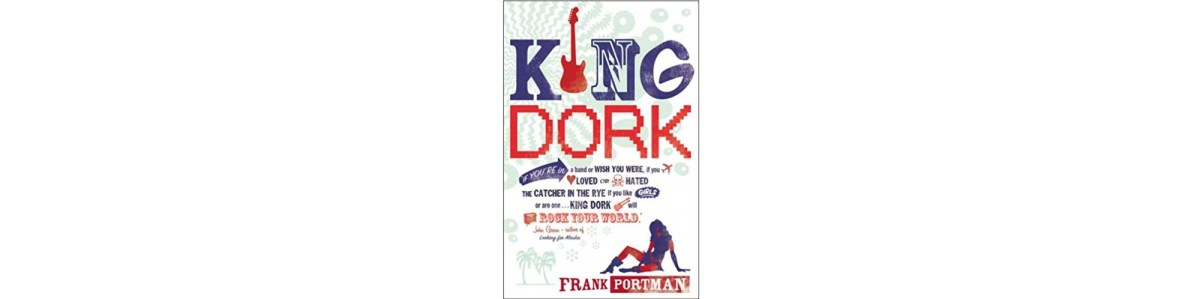 King Dork by Frank Portman | Book Review