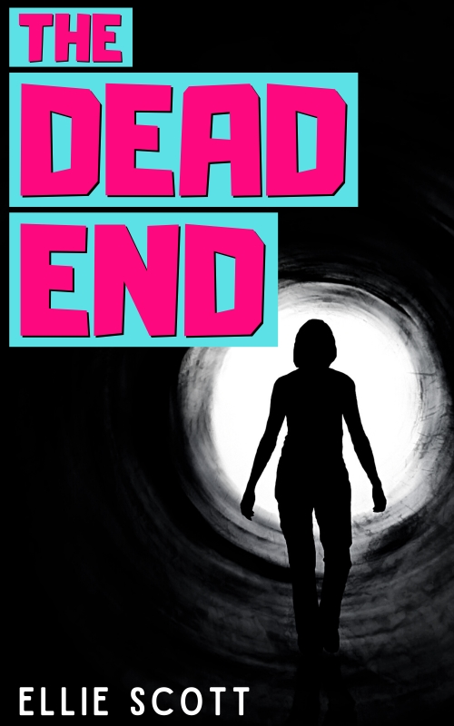 The Dead End by Ellie Scott book cover