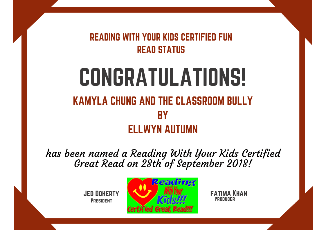 Kamyla Chung and the Classroom Bully is a Certified Great Read!