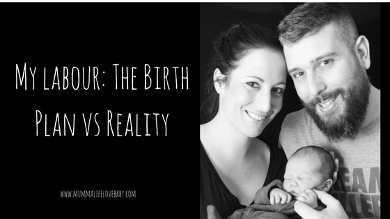 My labour: The Birth Plan vs Reality