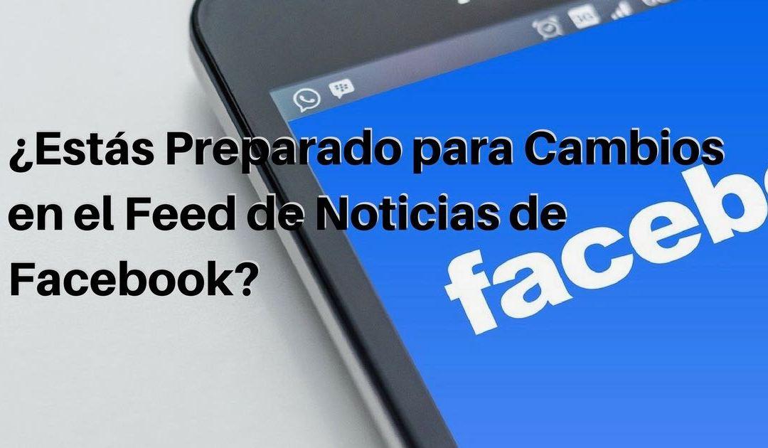 Cambios en el Feed de Noticias de Facebook