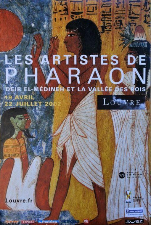 Les artistes de Pharaon, Deir el-Medineh et la Vallée des rois, cartel original exposición en el Musée du Louvre en 2002, 60×40 cms. (4)