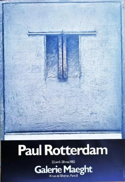 Rotterdam Paul, Exposition 1982, cartel original exposición en Galerie Maeght en 1982, 74×50 cms. (4)