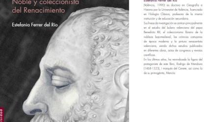 La investigadora de Meliana Estefania Ferrer del Río confirma el destacado papel de Rodrigo de Mendoza en el renacimiento italiano en España