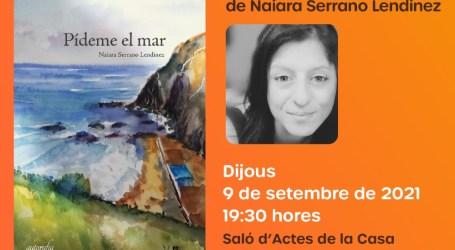 """Rafelbunyol presenta el llibre """"Pídeme el mar"""" de l'autora local Naiara Serrano"""