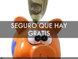 SEGURO_QUE_HAY_GRATIS