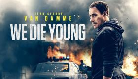 فيلم We Die Young (2019) مترجم