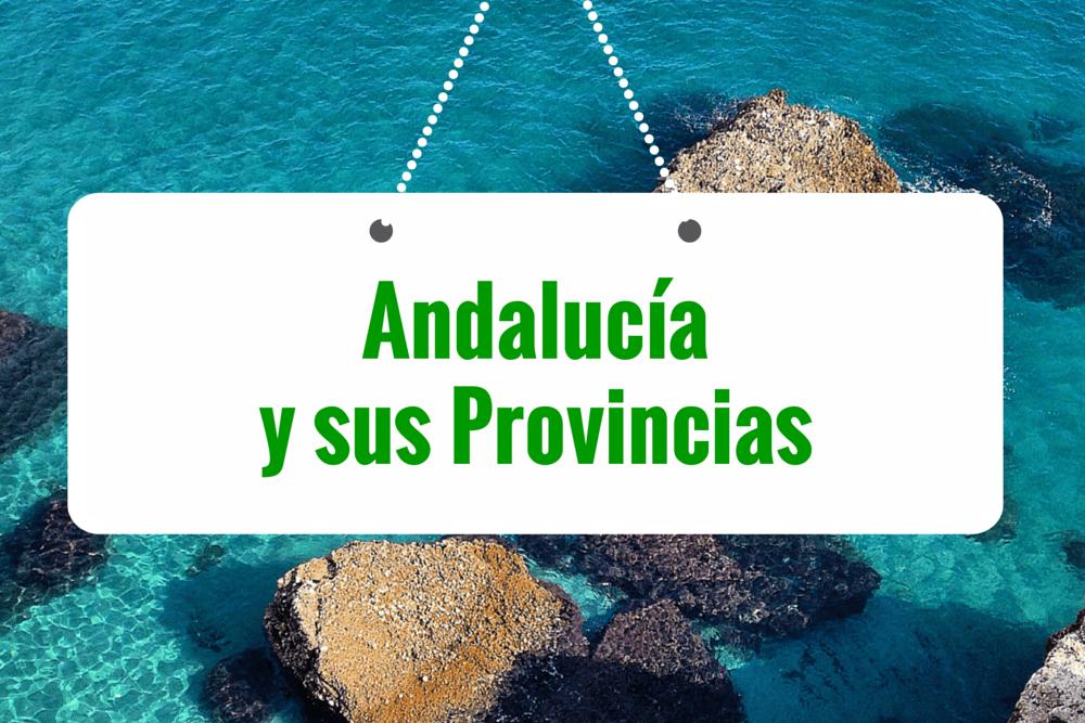 Andalucía y sus Provincias (Significado y Gentilicio)