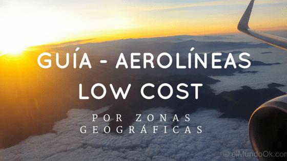 Guía de Aerolíneas Low Cost por Continentes