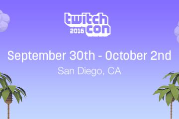 Twitch anuncia la TwitchCon 2016