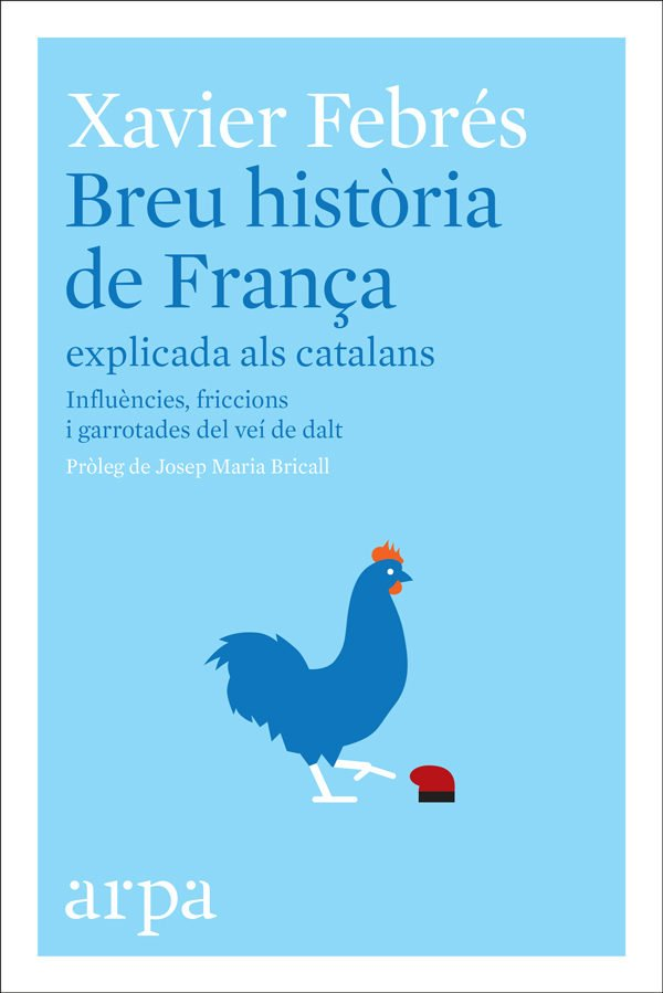 Breu història de França. Xavier Febrés