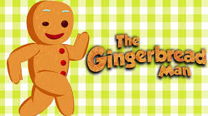 THE GINGERBREAD MAN SONG AND STORY