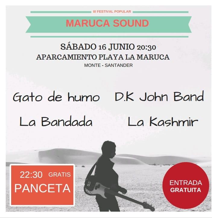 SÁBADO 16 DE JUNIO: FIESTAS DE MONTE Y MARUCA SOUND.