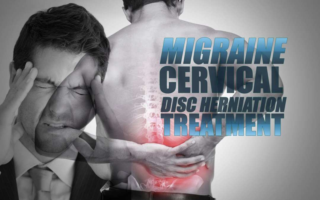 Migraine and Cervical Disc Herniation Treatment In El Paso, TX Chiropractor