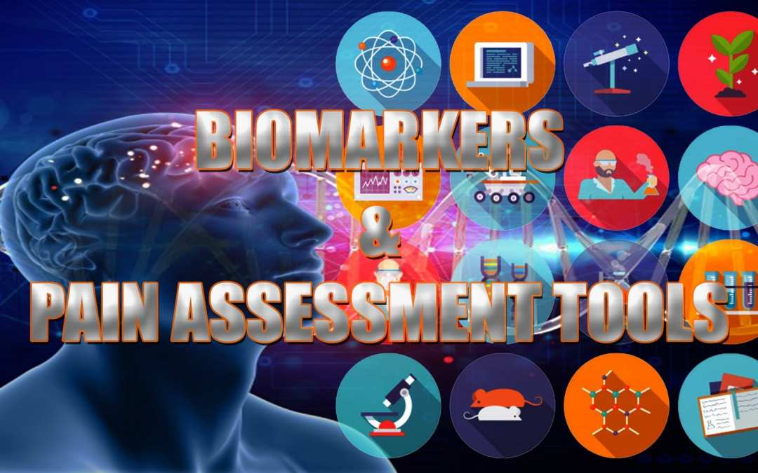 Biomarkers And Pain Assessment Tools