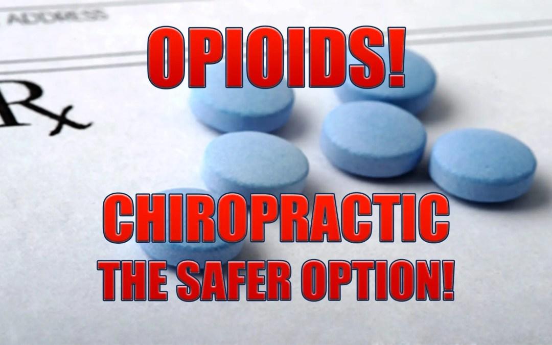 Gli oppioidi! La chiropratica è l'alternativa più sicura