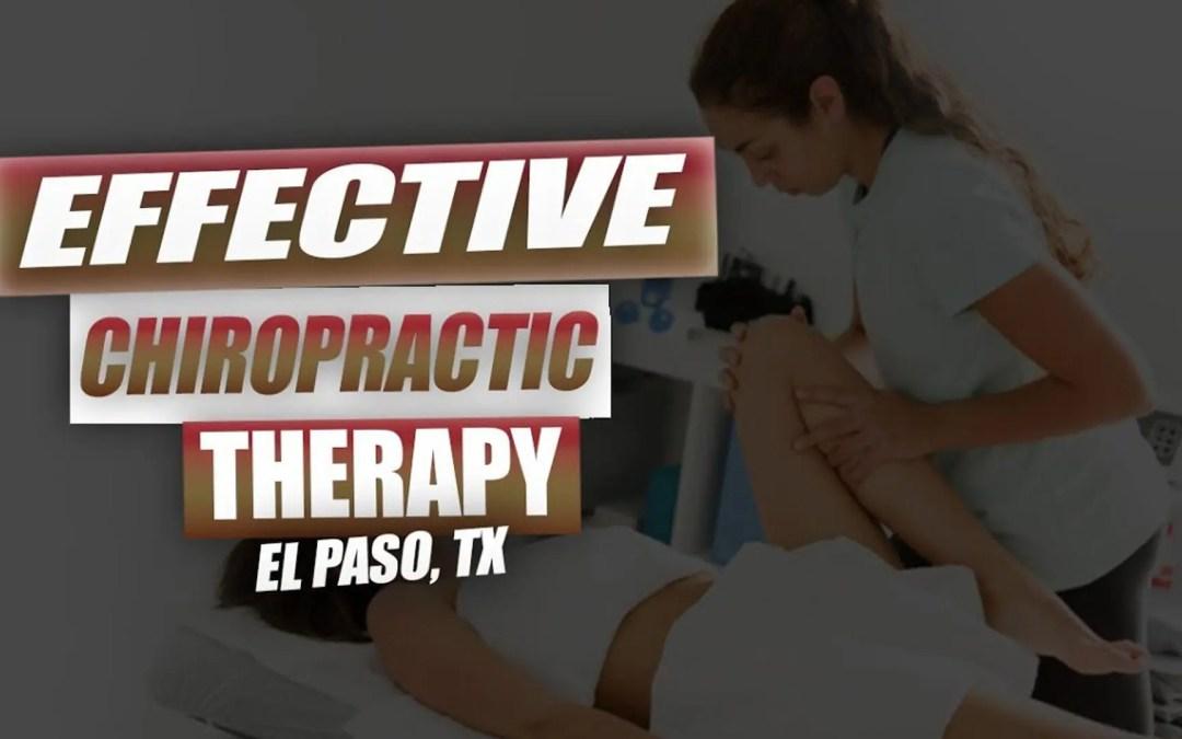 Terapia chiropratica efficace | Video | El Paso, TX.