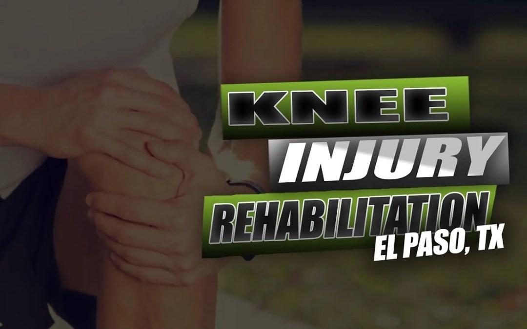 Best Knee Injury Rehabilitation Therapy | Video | El Paso, Tx (2019)