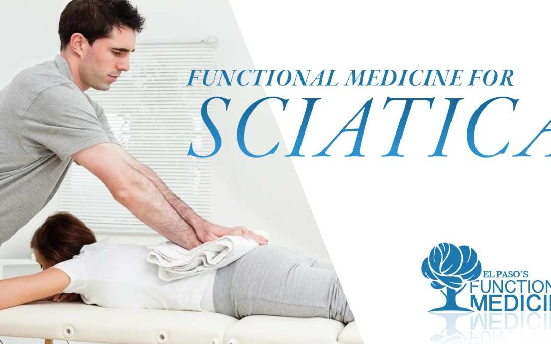 Functional Medicine for Sciatica