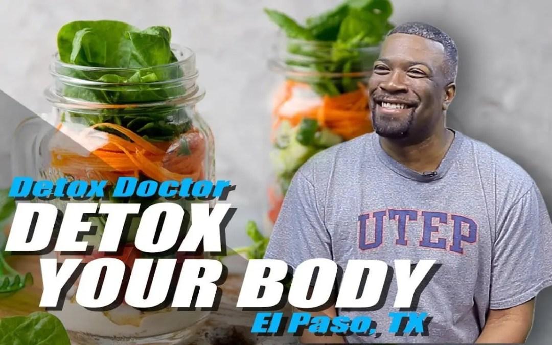 * Disintossica il tuo corpo * | Detox Doctor | El Paso, TX (2019)