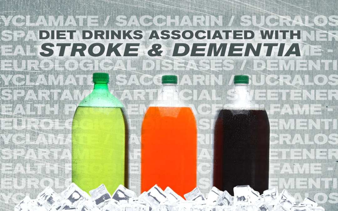 Functional Neurology: Diet Drinks Associated with Stroke and Dementia