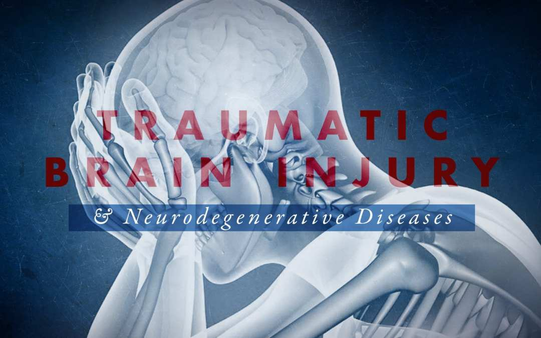 Functional Neurology: TBI and Neurodegenerative Diseases