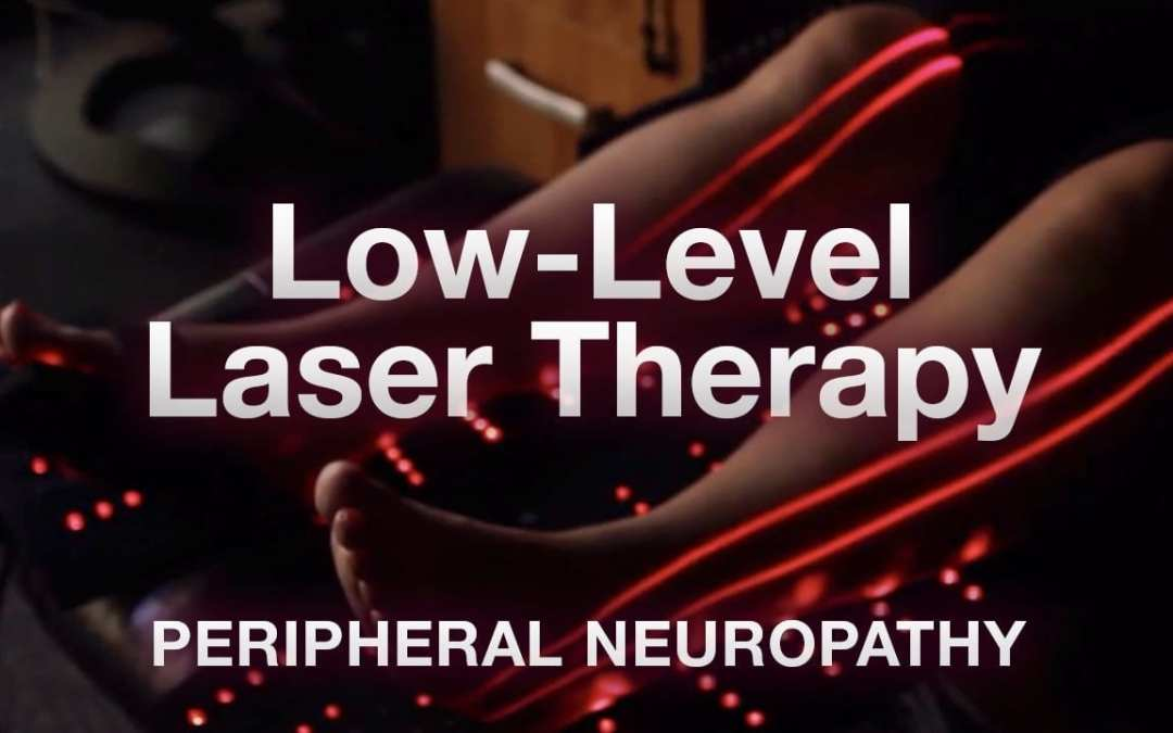 Low-Level Laser Therapy (LLT) for Peripheral Neuropathy El Paso, TX.