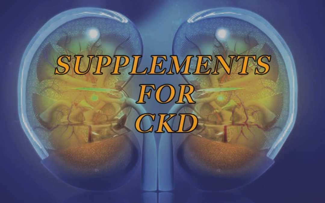 6 Supplements For Kidney Health