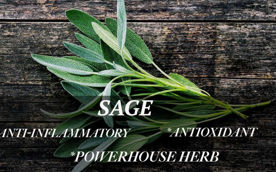 The Wonderful Benefits of Sage