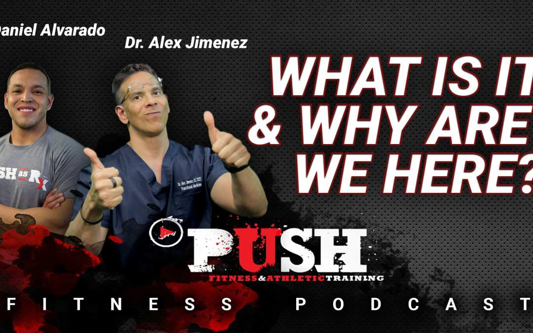 PUSH Fitness Podcast: What Is It & Why Are We Here?