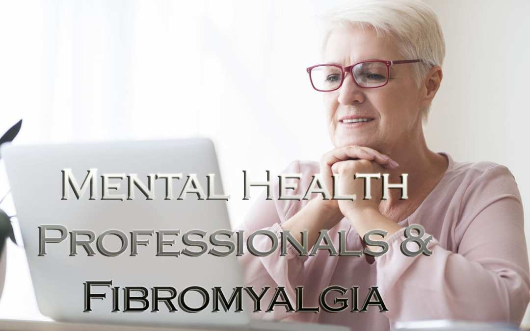 Mental Health Professionals Can Help with Fibromyalgia