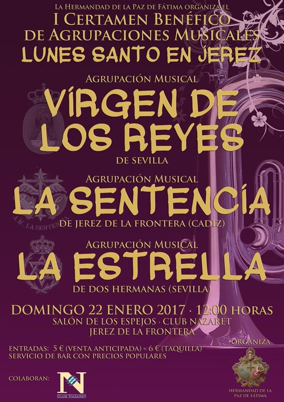 """I Certamen Benéfico de Agrupaciones Musicales """"Lunes Santo en Jerez"""""""