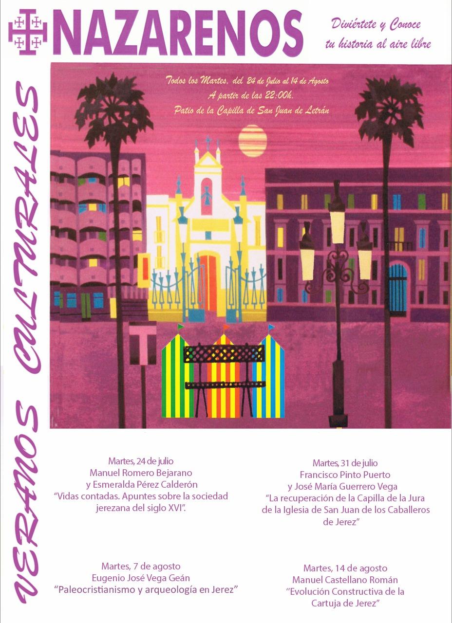 Hoy arranca la XXII edición de los «Veranos Nazarenos»