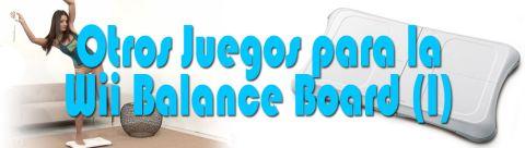 Otros juegos para la Wii Balance Coard (I)