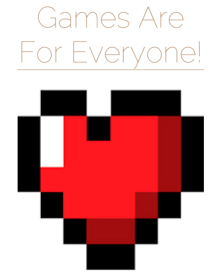 games_are_for_everyone