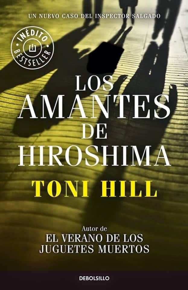 https://i0.wp.com/www.elplacerdelalectura.com/wp-content/uploads/2014/11/Los-amantes-de-Hiroshima-Toni-Hill.jpg