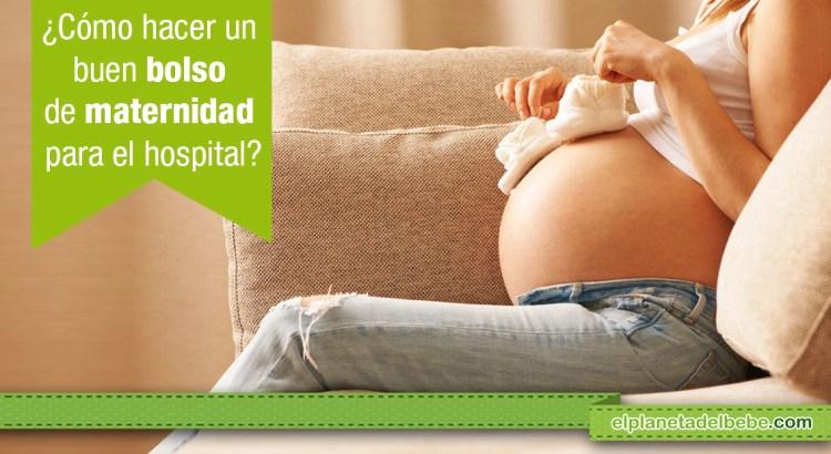 ¿Cómo preparar un buen bolso de maternidad para el hospital?