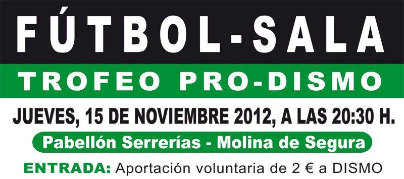 ElPozo Murcia FS disputará el Trofeo Pro-DISMO el próximo 15 de Noviembre en el pabellón de Serrerías de Molina de Segura
