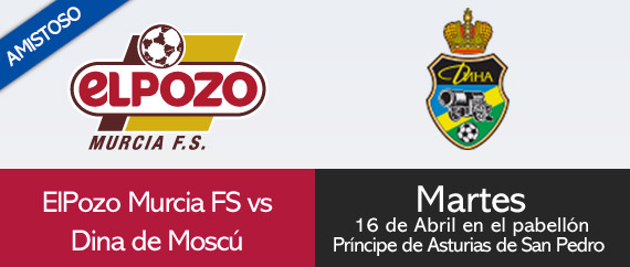 ElPozo Murcia disputará un partido amistoso ante DINA de Moscú en San Pedro del Pinatar