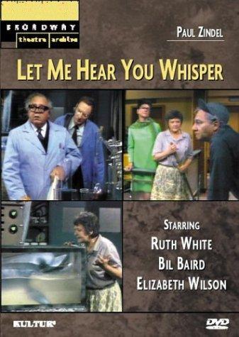 Let Me Hear You Whisper (Paul Zindel)