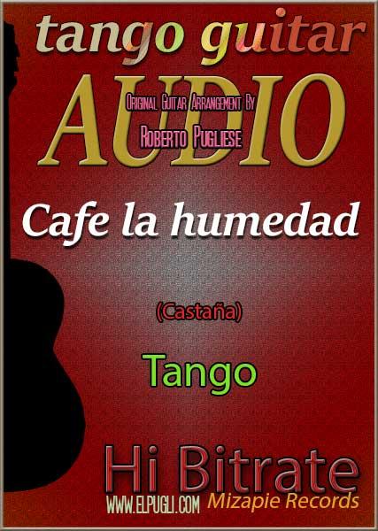 Cafe la humedad 🎵 mp3 tango en guitarra