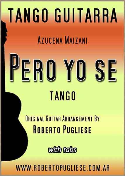 Pero yo se 🎼 partitura del tango en guitarra. Con video