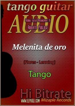 Melenita de oro 🎶 mp3 tango en guitarra. Con partitura
