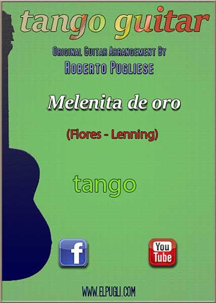 Melenita de oro 🎼 tango partitura de guitarra. Con video