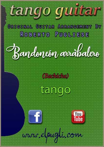 Bandoneón arrabalero 🎼  Tango partitura del tango en guitarra.