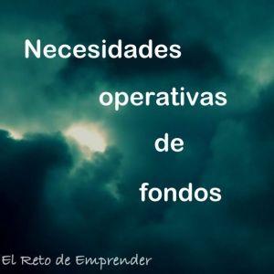 necesidades operativas de fondos