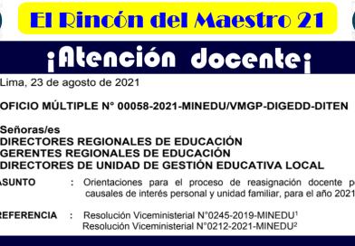 ¡Atención Docente! Orientaciones para el proceso de reasignación docente por las causales de interés personal y unidad familiar, para el año 2021.