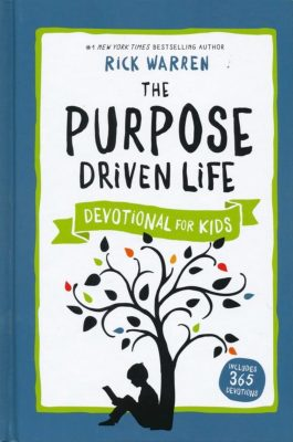 Book: The Purpose Driven Life - Authored by Rick Warren