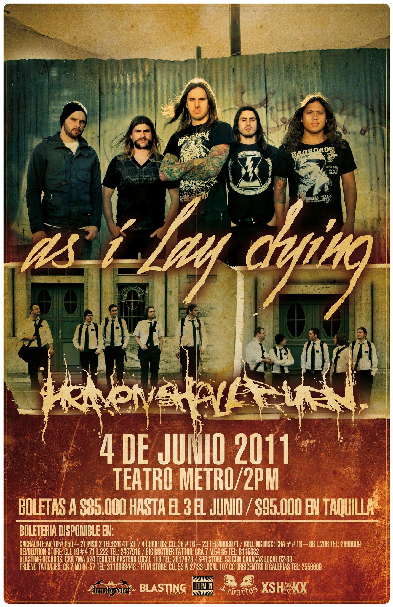 AS I LAY DYING junto a HEAVEN SHALL BURN en Colombia 2011, SOUTH AMERICAN TOUR 2011 – Jun 4 en Bogota