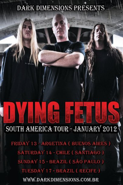 DYING FETUS South American tour 2012